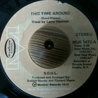 S.O.U.L. 'Larry Hancock' / This Time Around (73)Musicor