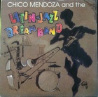 Chico Mendoza and the Latin-Jazz Dream Band (89)Tropical budda