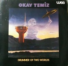 Okay Temiz / Drummer of two Worlds (80)Wea oriental wind