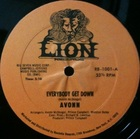 Avonn / Everybody get down ()Lion