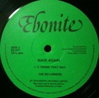 The Returners / Back Again (78) Ebonite it seems that way long road back