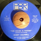 Bobby Caldwell / The House is Rockin' (76) PBR international