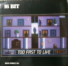 16 Bit / Too Fast Too Live, inc. Be Quiet (88) Ariola