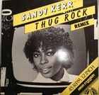 Sandy Kerr / Thug Rock (remix)(83)High Fasion